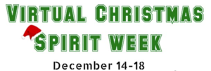 Virtual Christmas Spirit Week🎄